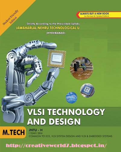 JNTUH M Tech 1-1 Sem Vlsi Techology and Design Study
