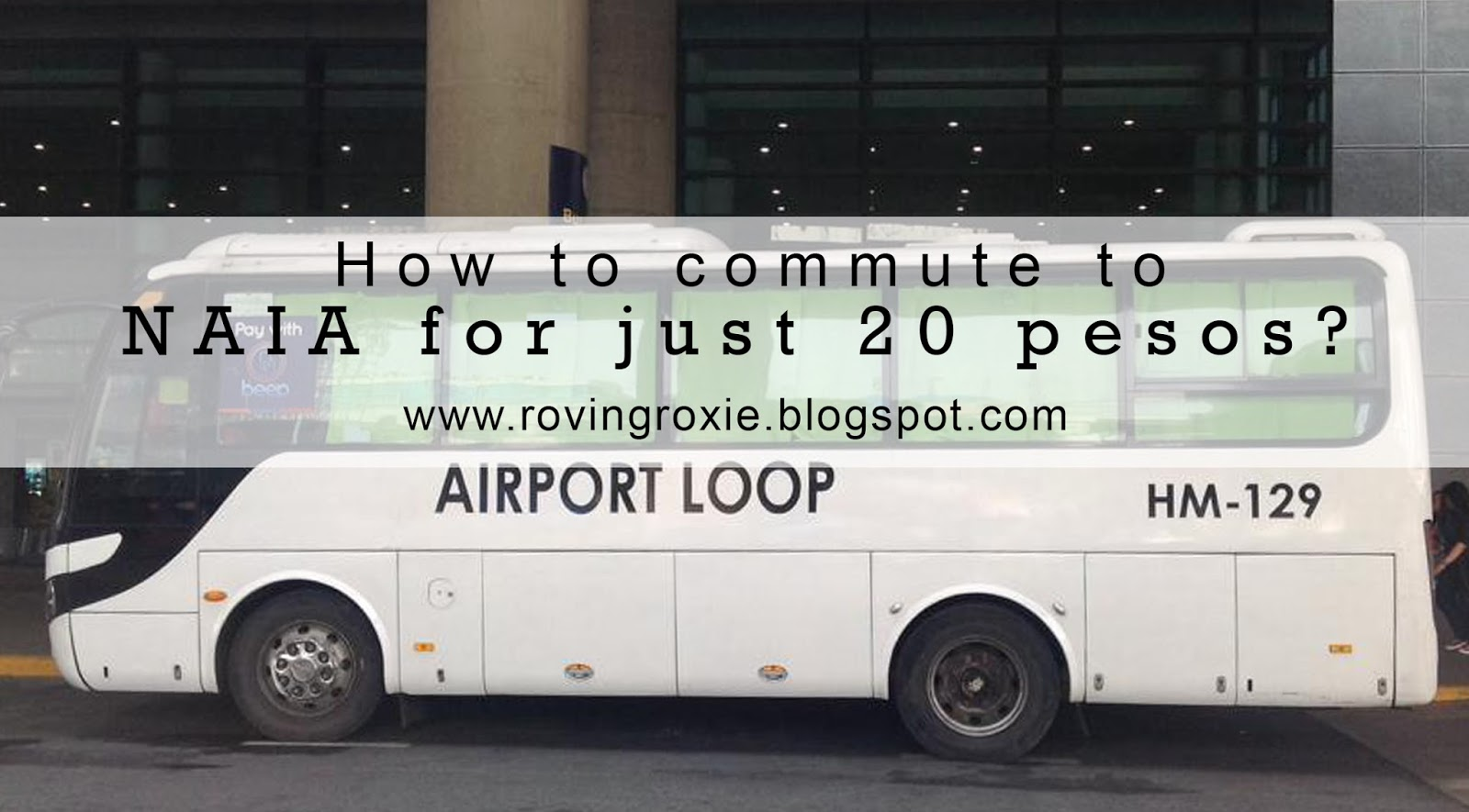 roving roxie: how to commute to naia for just 20 pesos?