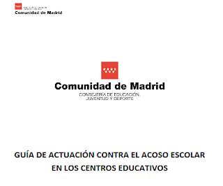 http://www.educa2.madrid.org/web/educamadrid/principal/files/34664536-172f-4853-8b2c-b0641ea24992/GUIA%20DE%20ACTUACI%C3%93N%20CONTRA%20EL%20ACOSO%20ESCOLAR%20EN%20LOS%20CENTROS%20EDUCATIVOS_20160926.pdf?t=1474892947362