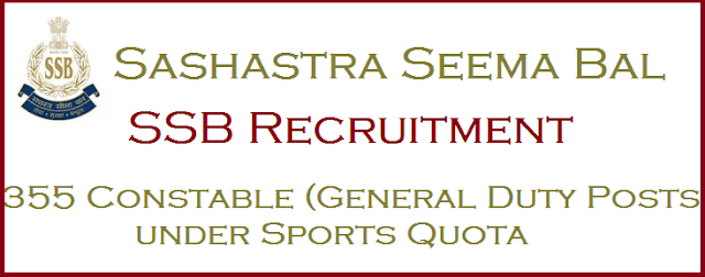 Latest, Central govt jobs, SSB, Sashastra Seema Bal, Constable jobs, SSB Recruitment, Police Jobs, Central Armed Police Forces