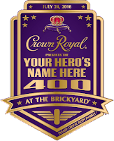 2016 Crown Royal Presents the 'Your Hero's Name Here' 400 at the Brickyard!