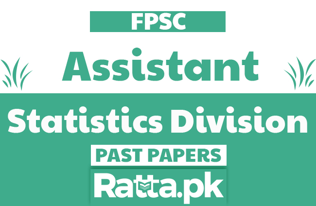 FPSC Assistant in Statistics Division Past Papers solved pdf