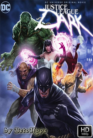 Justice League Dark [1080p] [Latino-Ingles] [MEGA]