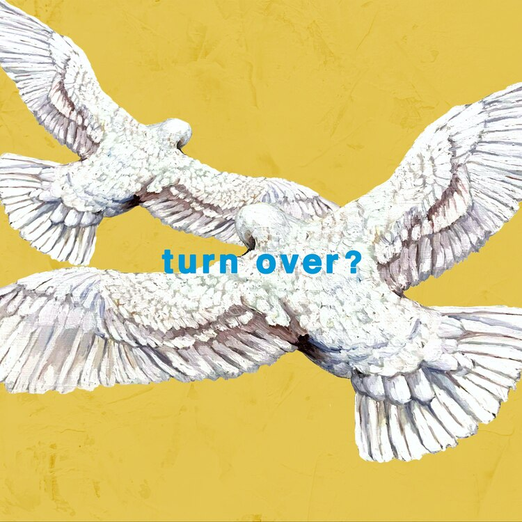 Mr.Children - turn over? Lyrics