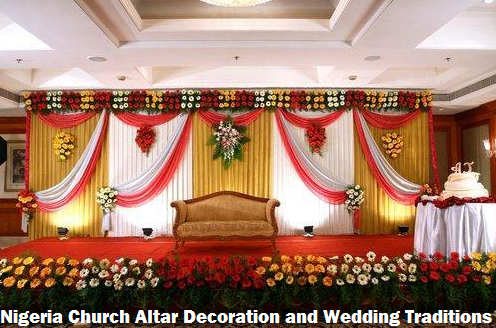 Nigeria Church Altar Decoration And Wedding Traditions
