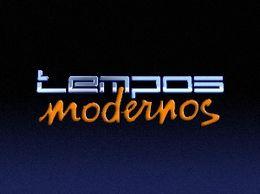 Tempos Modernos é a nova novela das 19hs