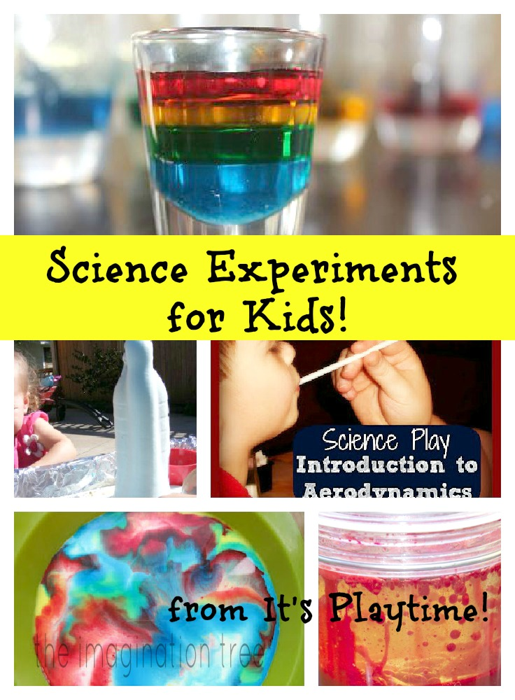 Fun Science Experiments for Kids! [from It's Playtime
