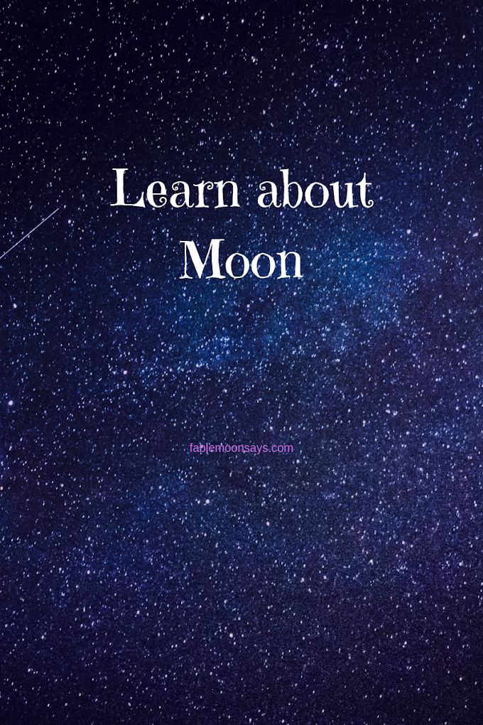 Learn About Moon