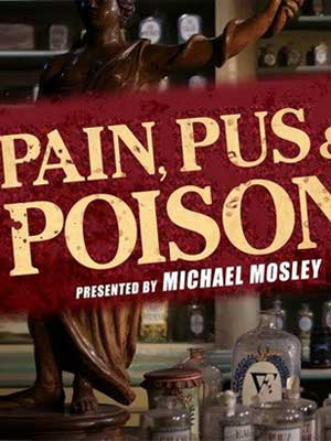 Pain, Pus, and Poison