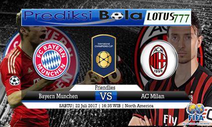 Prediksi Pertandingan antara Bayern Munchen vs AC Milan Tanggal 22 Juli 2017
