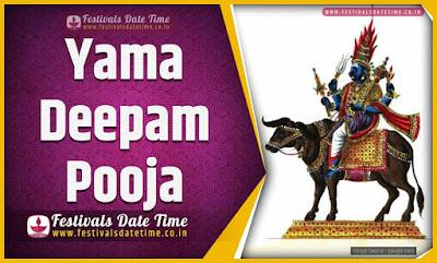 2020 Yama Deepam Pooja Date and Time, 2020 Yama Deepam Festival Schedule and Calendar