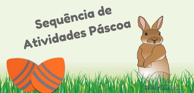 Nesta postagem trago para vocês uma coletâneas de atividades para trabalhar a Páscoa. Usando a musiquinha Coelhinho da Páscoa.