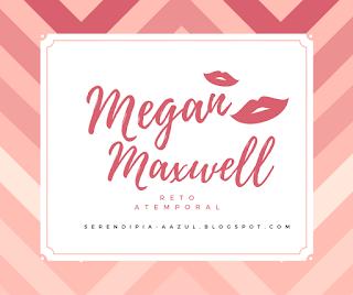 http://serendipia-aazul.blogspot.com.es/2016/12/reto-atemporal-megan-maxwell.html