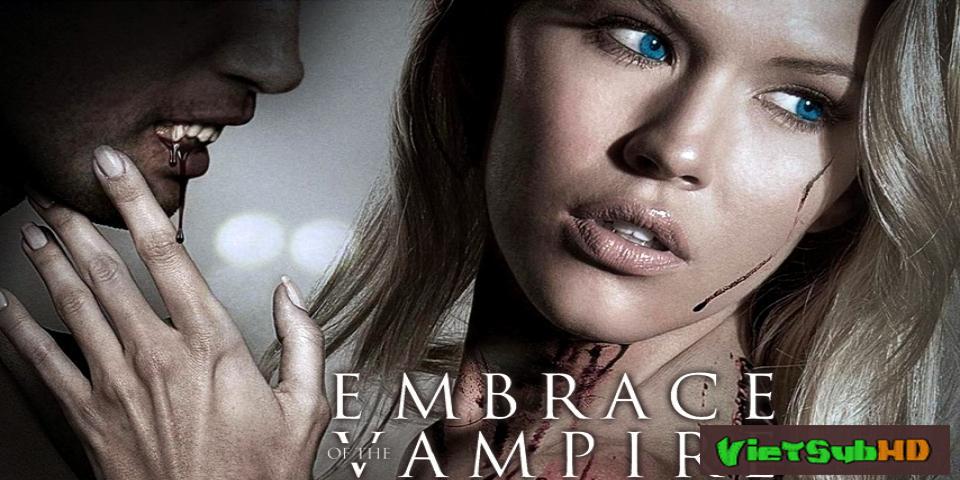 Phim Nụ Hôn Ma Cà Rồng VietSub HD | Embrace Of The Vampire 2013
