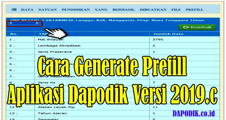 https://www.dapodik.co.id/2019/02/cara-generate-prefill-aplikasi-dapodik.html