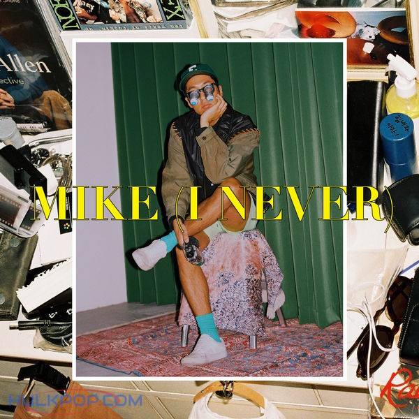 MY Q – Mike (I never) – Single