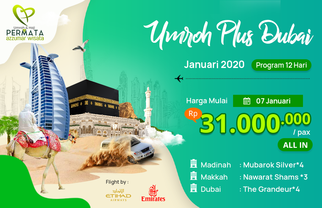 Biaya Paket Umroh Januari 2020 Plus Dubai Murah