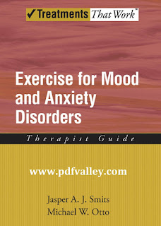 Exercise for Mood and Anxiety Disorders : Therapist Guide