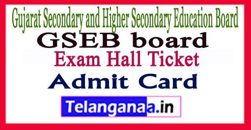 Gujarat 10th 12th  Exam Hall Ticket  Admit Card  2018