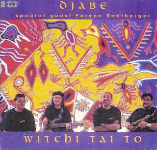 Djabe - 1998 - Witchi Tai To