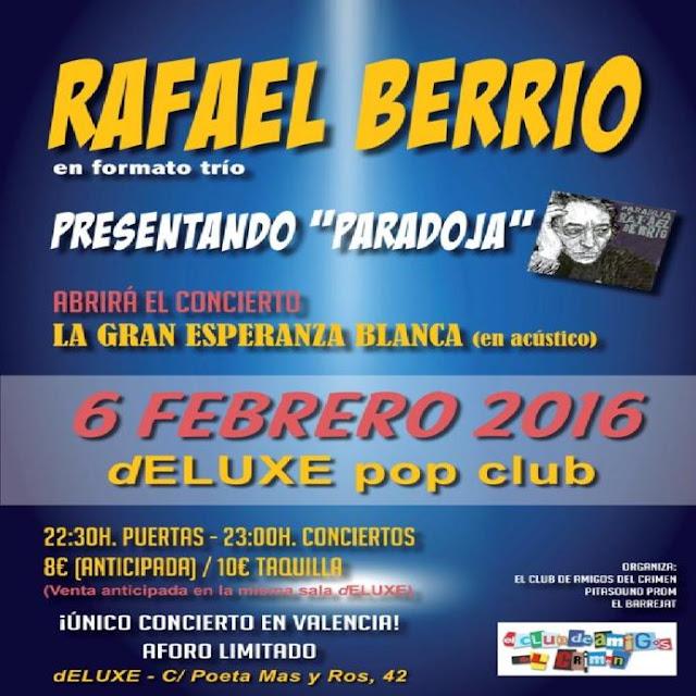 Noticia concierto Rafael Berrio y La Gran Esperanza Blanca en Deluxe