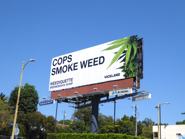 Weediquette Cops Smoke Weed billboard