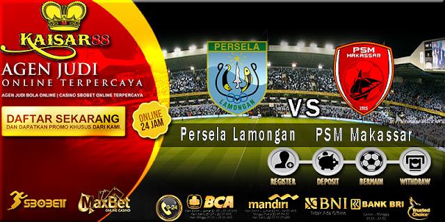Prediksi Bola Jitu Persela Lamongan vs PSM Makassar 10 Agustus 2018