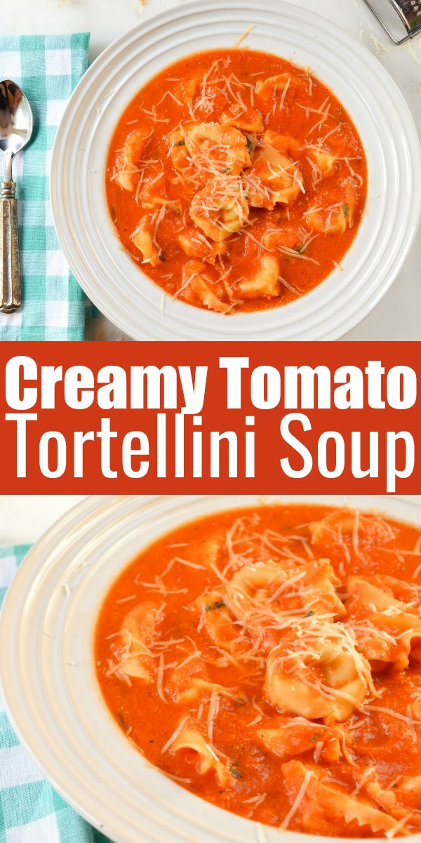 Creamy Tomato Tortellini Soup recipe is an easy meal for lunch or dinner in under 30 minutes from Serena Bakes Simply From Scratch.