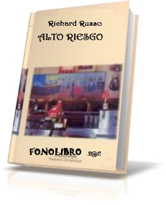 Alto Riesgo – Richard Russo [ AudioLibro ]