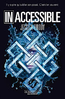 http://www.leslecturesdemylene.com/2016/02/inaccessible-tome-1-de-jessica-brody.html