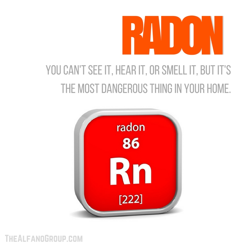 The Alfano Group: Radon: The Most Dangerous Threat In Your