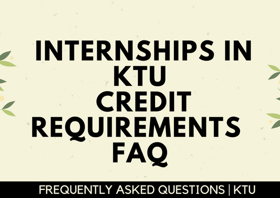 FAQ | All about internships in KTU | Credit Requirements