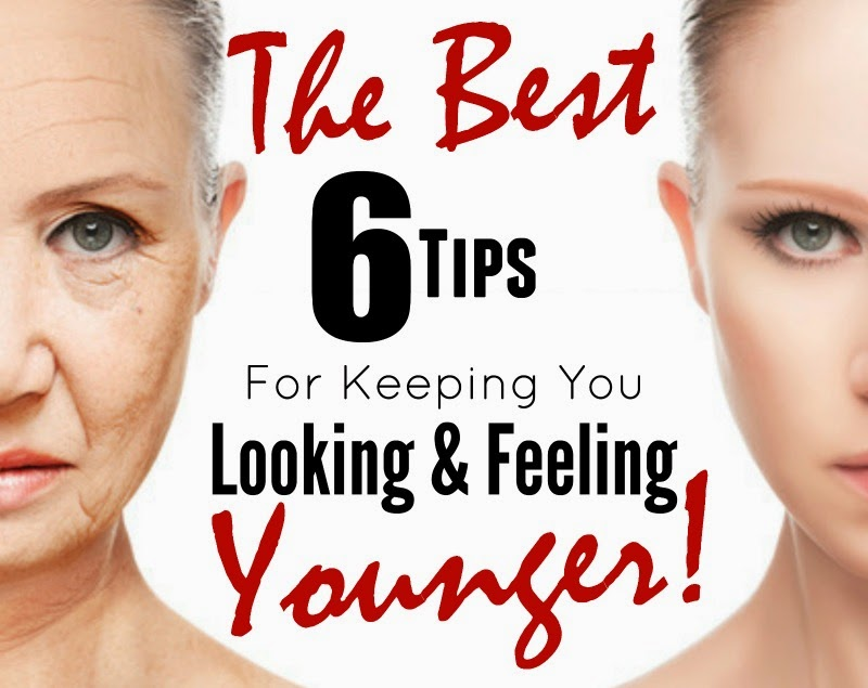 The Best 6 Tips For Keeping You Looking & Feeling Younger, By Barbie's Beauty Bits.