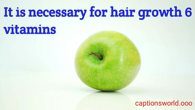 6 vitamins for Hair Growth