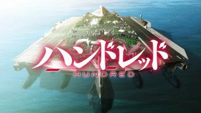 Hundred Subtitle Indonesia [Batch]