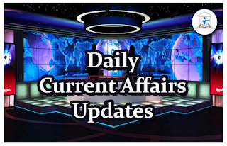 Daily Current Affairs Updates – 16th February 2016