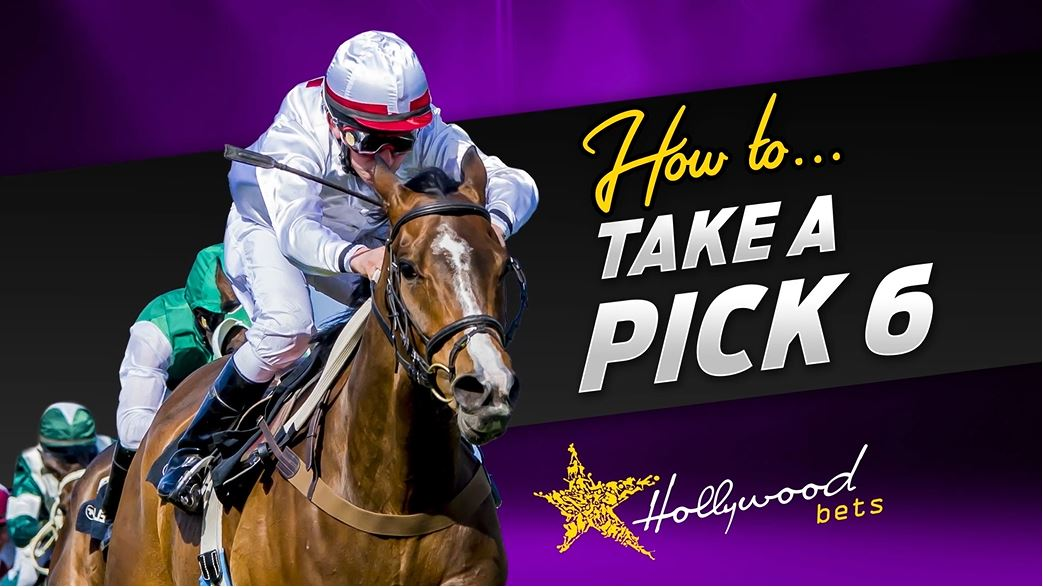 How to take a Pick 6 with Hollywoodbets