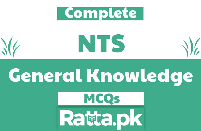 NTS General Knowledge MCQs with Answers pdf Download