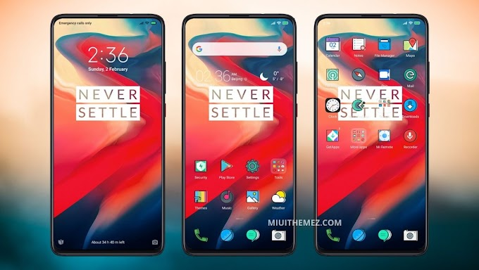 Never Settle v11 MIUI Theme | OnePlus Theme for Xiaomi Devices