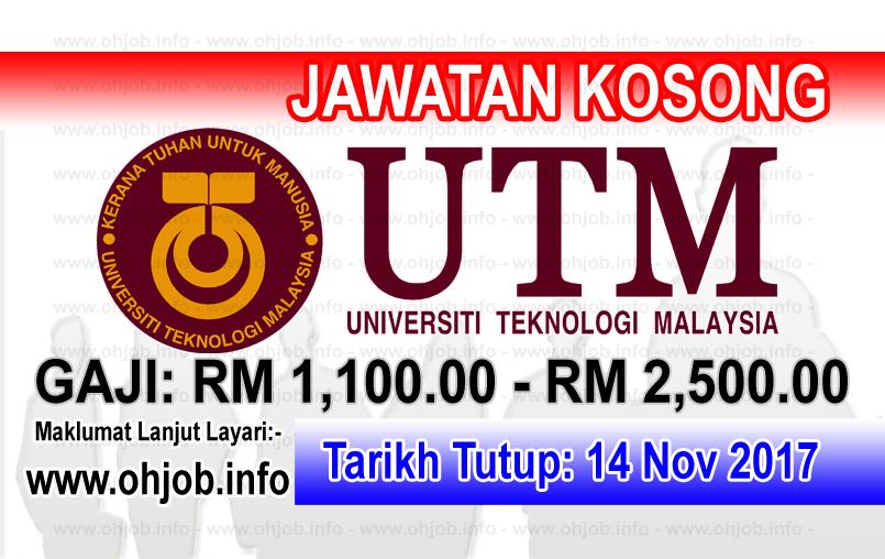 Jawatan Kerja Kosong UTM - Universiti Teknologi Malaysia logo www.ohjob.info november 2017