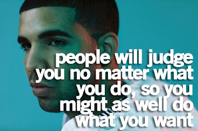 quotes about live you life: People will judge you no matter what you do, so you might as well do what has want.