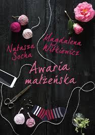 Awaria małżeńska - Natasza Socha, Magdalena Witkiewicz