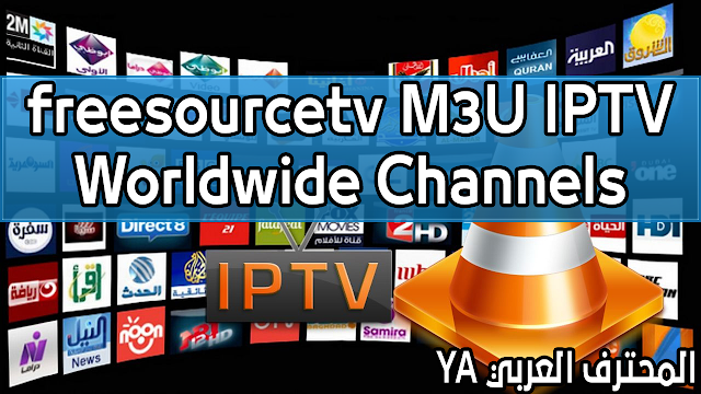 Best Free IPTV Lists Everyday freesourcetv CHANNELS FROM AROUND WORLD