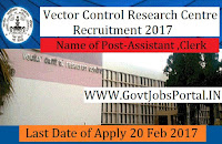 Vector Control Research Centre Recruitment 2017- Assistant Officer & Stenographer Post