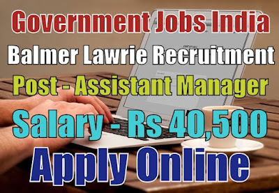 Balmer Lawrie Recruitment 2017 Apply Here