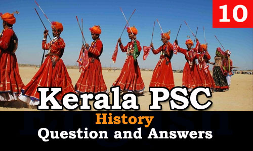 Kerala PSC History Question and Answers - 10