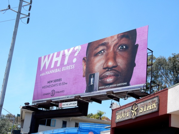 Why? Hannibal Buress series premiere billboard