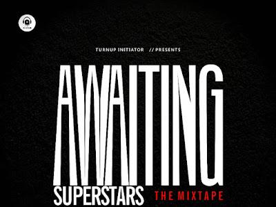 DOWNLOAD MIXTAPE: DJ Latitude - Awaiting Superstars The Mixtape