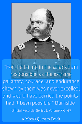 "Burnside's Quote ""for the failure in the attack I am responsible"""