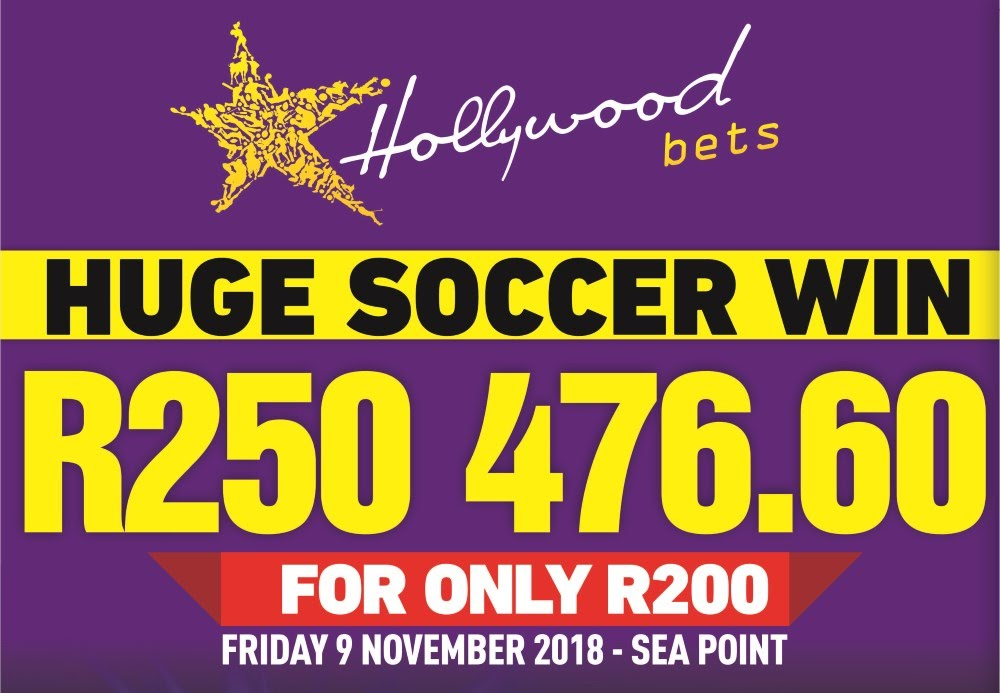Huge soccer win at Hollywoodbets - R250476.60 for only R200 - Friday 9 November 2018 - Sea Point